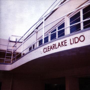 Clearlake - Lido