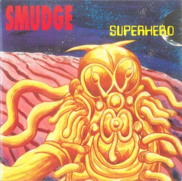 Smudge - Superhero