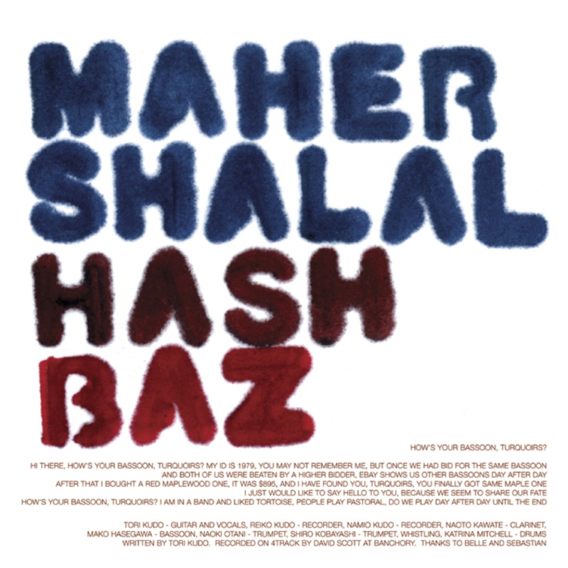 Maher Shalal Hash Baz - How's Your Bassoon, Turquoirs?