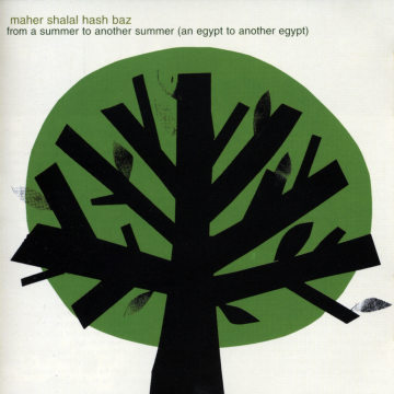 Maher Shalal Hash Baz - From A Summer To Another Summer
