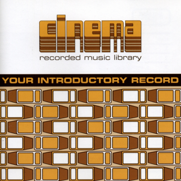 Cinema - Your Introductory Record
