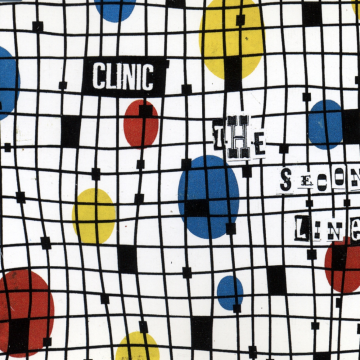 Clinic - The Second Line (Reissue)