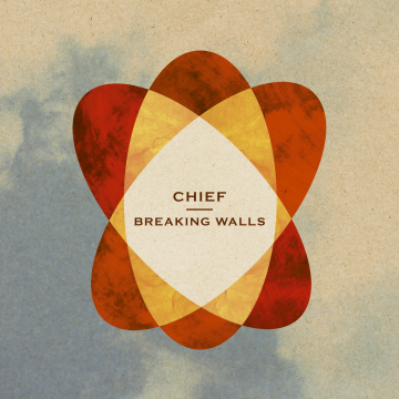 Chief - Breaking Walls