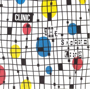 Clinic - The Second Line