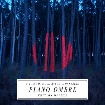 Frànçois & The Atlas Mountains - Piano Ombre