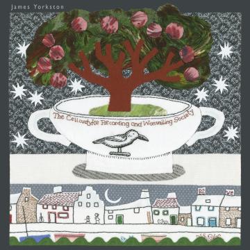 James Yorkston - The Cellardyke Recording and Wassailing Society