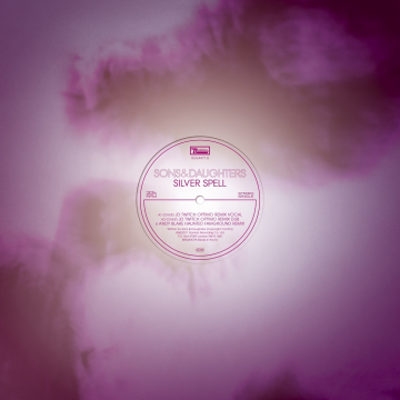 Sons And Daughters - Silver Spell Remixes
