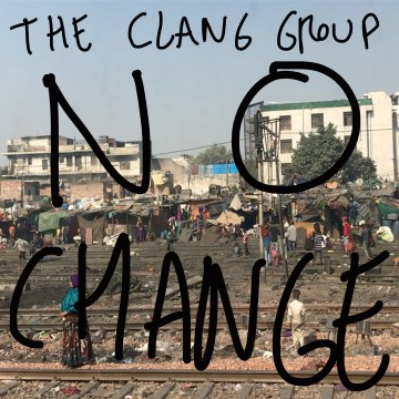 The Clang Group - No Change