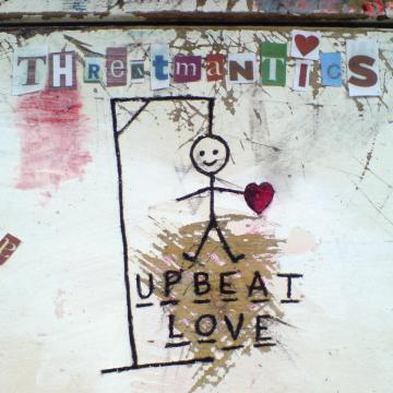 Threatmantics - Upbeat Love