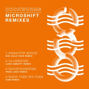 Hookworms - Microshift Remixes EP