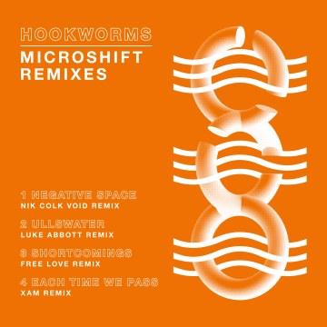 Hookworms - Microshift Remixes EP (12