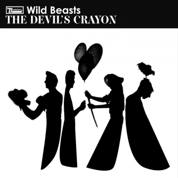 Wild Beasts - The Devil's Crayon