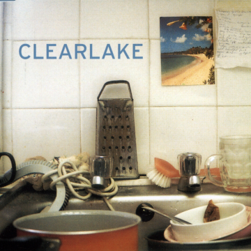 Clearlake - Something To Look Forward To