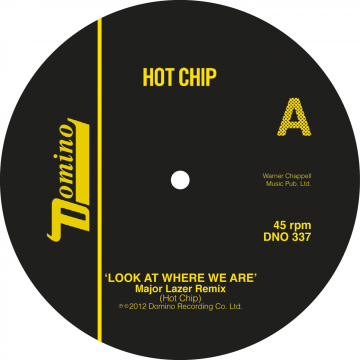 Hot Chip - Look At Where We Are (Major Lazer Remixes)