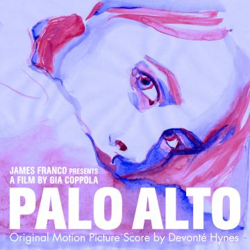 Devonté Hynes - Palo Alto: Original Motion Picture Score