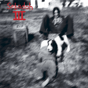 Sebadoh - III
