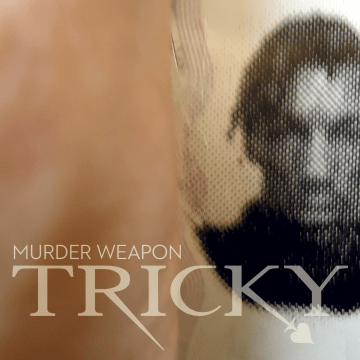 Tricky - Murder Weapon