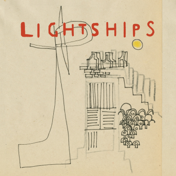 Lightships - Sweetness In Her Spark