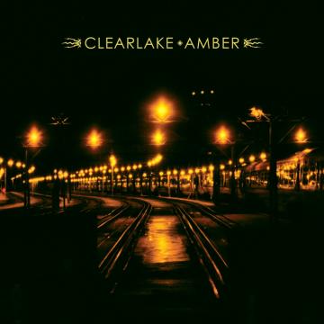 Clearlake - Amber