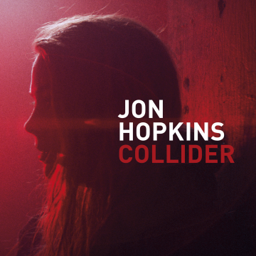 Jon Hopkins - Collider (Pangaea Remix)