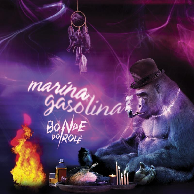 Bonde Do Role - Marina Gasolina