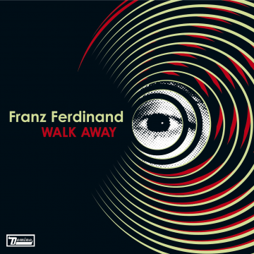 Franz Ferdinand - Walk Away