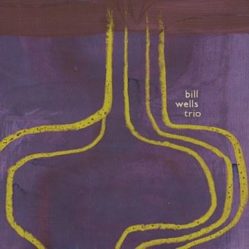 Bill Wells Trio - Incorrect Practice