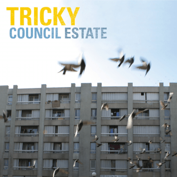 Tricky - Council Estate