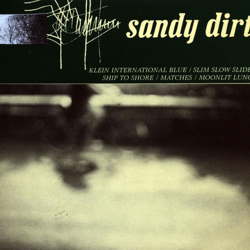 Sandy Dirt - Sandy Dirt EP