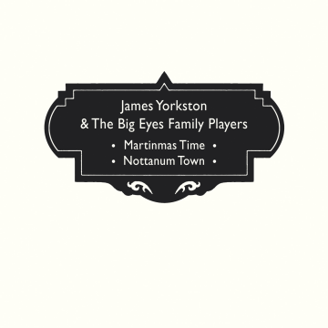 James Yorkston & The Big Eyes Family Players - Martinmas Time
