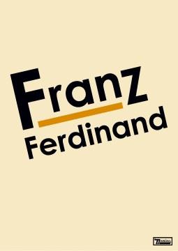Franz Ferdinand - Franz Ferdinand (The DVD)