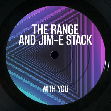 The Range and Jim-E Stack - With You