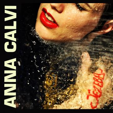 Anna Calvi - Jezebel / Moulinette