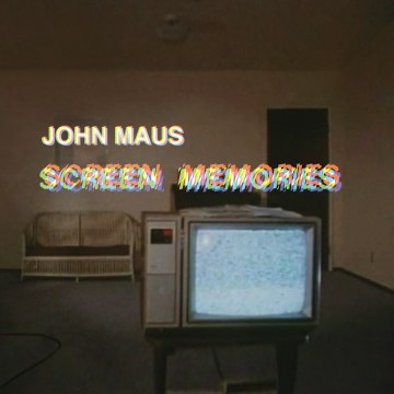 John Maus - Screen Memories