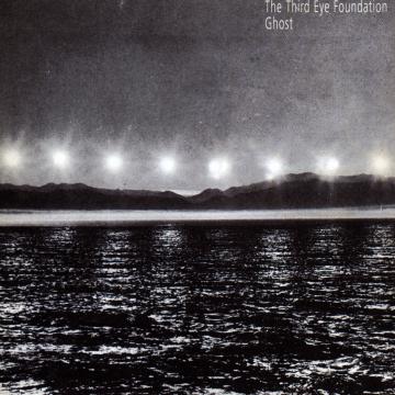 The Third Eye Foundation - Ghost