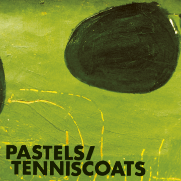 Pastels/Tenniscoats - Vivid Youth