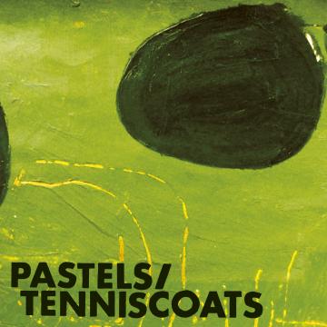 Pastels/Tenniscoats - Vivid Youth