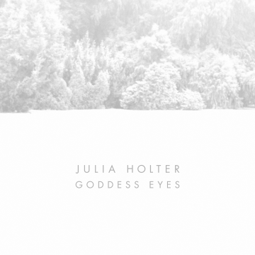 Julia Holter - Goddess Eyes