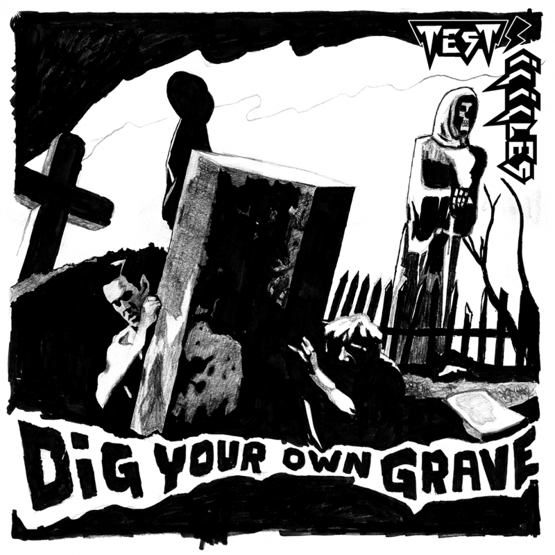 Test Icicles - Dig Your Own Grave