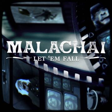 Malachai - Let 'Em Fall