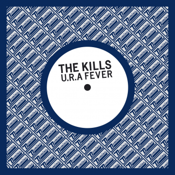 The Kills - U.R.A. Fever