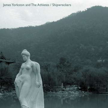 James Yorkston and The Athletes - Shipwreckers