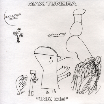 Max Tundra - Ink Me