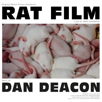 Dan Deacon - Rat Film (Original Soundtrack)