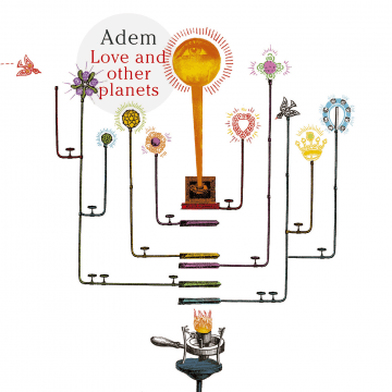 Adem - Love And Other Planets
