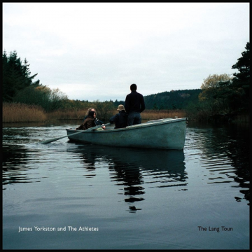 James Yorkston and The Athletes - The Lang Toun