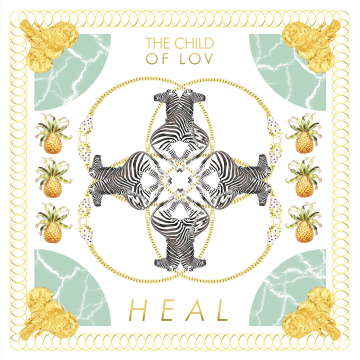 The Child Of Lov - Heal