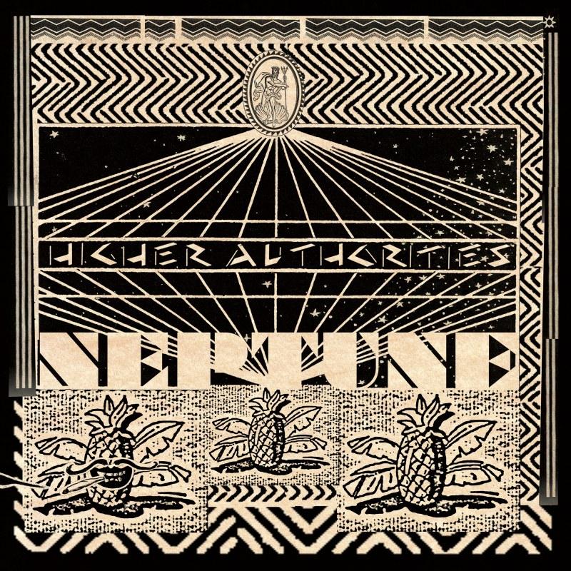 Higher Authorities - Neptune