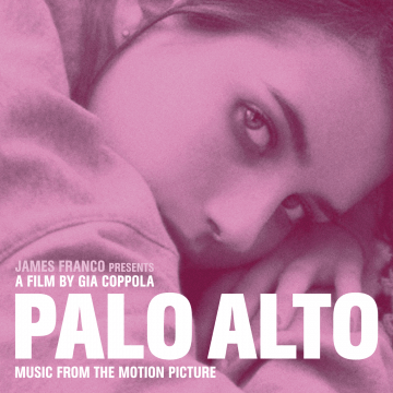Various Artists - Palo Alto (Music from the Motion Picture)