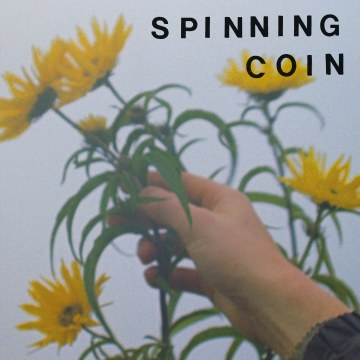 Spinning Coin - Raining On Hope Street